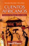 CUENTOS AFRICANOS: AL PONERSE EL SOL: HISTORIAS, RELATOS Y METAFO RAS - 9788488885944 - OLGA ROIG
