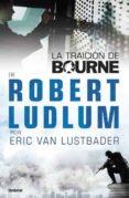 LA TRAICION DE BOURNE - 9788489367944 - ERIC VAN LUSTBADER