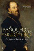 un banquero en el siglo de oro (ebook)-carmen sanz ayan-9788490603444