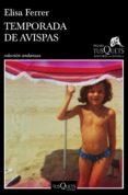 Descargar Ebooks portugues gratis TEMPORADA DE AVISPAS (Spanish Edition) RTF CHM MOBI de ELISA FERRER