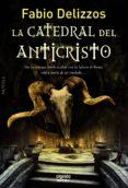 la catedral del anticristo (ebook)-fabio delizzos-9788490671344