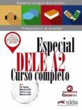 ESPECIAL DELE A2 CURSO COMPLETO - 9788490816844 - PILAR ALZUGARAY