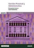 ADMINISTRACION DE JUSTICIA: GESTION PROCESAL Y ADMINISTRATIVA PROMOCION INTERNA CUESTIONARIOS - 9788491473244 - VV.AA.
