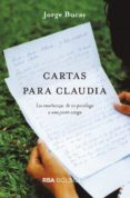 CARTAS PARA CLAUDIA - 9788491872344 - JORGE BUCAY