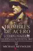 HOMBRES DE ACERO - 9788492714544 - MICHAEL REYNOLDS