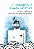 EL HOMBRE QUE AMABA LAS ISLAS - 9788494735844 - D.H. LAWRENCE