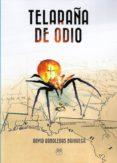 TELARAÑA DE ODIO - 9788494829444 - DAVID ARBOLEDAS BRIHUEGA
