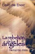 LIBRO DE ENOC: LA REBELION DE LOS ANGELES - 9788495593344 - FERNANDO KLEIN