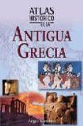 ATLAS HISTORICO DE LA ANTIGUA GRECIA - 9788497646444 - ANGUS KONSTAM