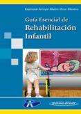 GUIA ESENCIAL DE REHABILITACION INFANTIL - 9788498353044 - VV.AA.