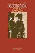 EL PRIMER CASO DE MONTALBANO (SERIE MONTALBANO 11) (RELATOS) - 9788498380644 - ANDREA CAMILLERI