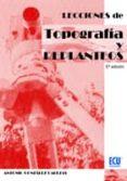 LECCIONES DE TOPOGRAFIA Y REPLANTEOS - 9788499482644 - ANTONIO GONZALEZ CABEZAS