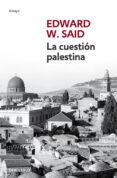 LA CUESTION PALESTINA - 9788499895444 - EDWARD W. SAID