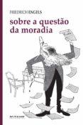 SOBRE A QUESTÃO DA MORADIA (EBOOK) - 9788575594544 - ENGELS FRIEDRICH