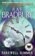 FAREWELL SUMMER - 9780061131554 - RAY BRADBURY