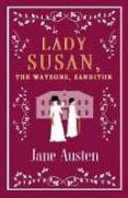 LADY SUSAN THE WATSONS SANDITON - 9781847497154 - JANE AUSTEN