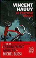 LE TRICYCLE ROUGE - 9782253014454 - VINCENT HAUUY
