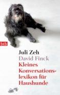 KLEINES KONVERSATIONSLEXIKON FÜR HAUSHUNDE (EBOOK) - 9783641242954 - ZEH JULI