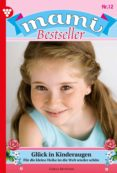 MAMI BESTSELLER 12 – FAMILIENROMAN (EBOOK) - 9783740933654 - GISELA REUTLING
