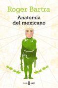 ANATOMÍA DEL MEXICANO (EBO...