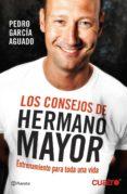 LOS CONSEJOS DE HERMANO MAYOR - 9788408132554 - PEDRO GARCIA AGUADO
