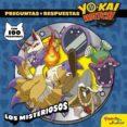YO-KAI WATCH: LOS MISTERIOSOS (INCLUYE PEGATINAS) - 9788408172154 - YO-KAI WATCH