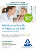 MEDICO DE FAMILIA Y PEDIATRA DE EAP DE INSTITUCIONES SANITARIAS DE LA CONSELLERIA DE SANITAT: TEMARIO PARTE COMUN Y TEST (VOL. 2) - 9788414211854 - VV.AA.