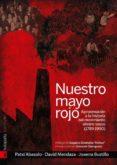 NUESTRO MAYO ROJO: APROXIMACION AL MOVIMIENTO OBRERO VASCO (1848- 1990) - 9788415313854 - JON PATXI ABASOLO