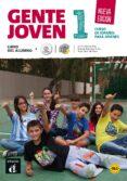 GENTE JOVEN 1 NUEVA EDICION LIBRO DEL ALUMNO (NIVEL  A1.1) - 9788415620754 - VV.AA.