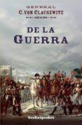 DE LA GUERRA - 9788415870654 - CARL VON CLAUSEWITZ