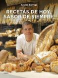 RECETAS DE HOY, SABOR DE SIEMPRE - 9788416220854 - XAVIER BARRIGA