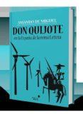 don quijote en la españa de la reina letizia-amando de miguel-9788416541454