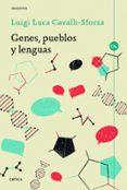 GENES, PUEBLOS Y LENGUAS - 9788416771554 - LUIGI LUCA CAVALLI-SFORZA