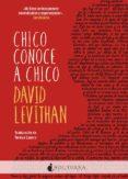 CHICO CONOCE A CHICO - 9788416858354 - DAVID LEVITHAN