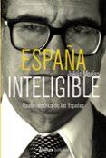 ESPAÑA INTELIGIBLE - 9788420688954 - JULIAN MARIAS