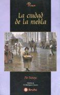 LA CIUDAD DE LA NIEBLA - 9788421618554 - PIO BAROJA
