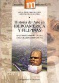 HISTORIA DEL ARTE EN IBEROAMERICA Y FILIPINAS: MATERIALES DIDACTI COS I: CULTURAS PREHISPANICAS (CON CD-ROM) - 9788433832054 - MIGUEL ANGEL SORROCHE CUERVA