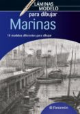 MARINAS: LAMINAS MODELO PARA DIBUJAR - 9788434236554 - VV.AA.