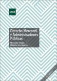 Descargar libros electrónicos gratis de Android DERECHO MERCANTIL Y ADMINISTRACIONES PÚBLICAS (Literatura española)