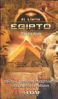 EGIPTO: HECHOS Y OBJETOS INEXPLICABLES DEL EGIPTO FARAONICO - 9788441410954 - NACHO ARES