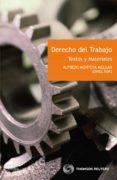 DERECHO DE TRABAJO. TEXTOS Y MATERIALES - 9788447035854 - ALFREDO MONTOYA MELGAR