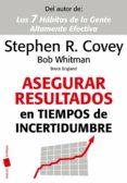 ASEGURAR RESULTADOS EN TIEMPOS DE INCERTIDUMBRE - 9788449325854 - STEPHEN R. COVEY