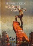 EL HOMBRE DE NEGRO (LA TORRE OSCURA 10) - 9788466330954 - STEPHEN KING