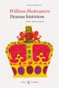 DRAMAS HISTORICOS: TEATRO COMPLETO DE WILLIAM SHAKESPEARE III - 9788467043754 - WILLIAM SHAKESPEARE