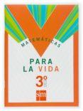 3 ESO. MATEMATICAS PARA LA VIDA 07 - 9788467516654 - VV.AA.
