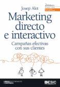 MARKETING DIRECTO E INTERACTIVO: CAMPAÑAS EFECTIVAS CON SUS CLIEN TES (2ª ED.) - 9788473567954 - PALOMA GOMEZ PICAZO