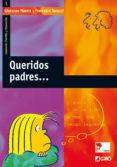 QUERIDOS PADRES - 9788478273454 - FRANCESCO TONUCCI