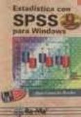 ESTADISTICA CON SPSS VERSION 9 PARA WINDOWS - 9788478974054 - JUAN CAMACHO ROSALES
