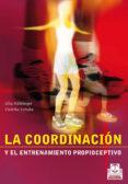 LA COORDINACION Y EL ENTRENAMIENTO PROPIOCEPTIVO - 9788480196154 - ULLA HAFELINGER