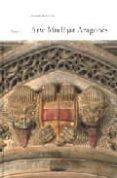ARTE MUDEJAR ARAGONES - 9788483212554 - GONZALO M. BORRAS GUALIS